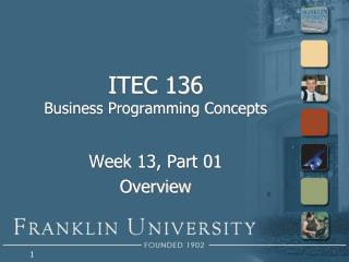 ITEC 136 Business Programming Concepts