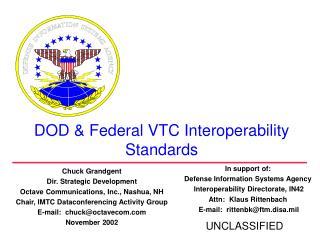 DOD & Federal VTC Interoperability Standards