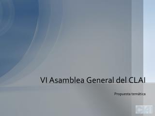 VI  Asamblea  General del CLAI