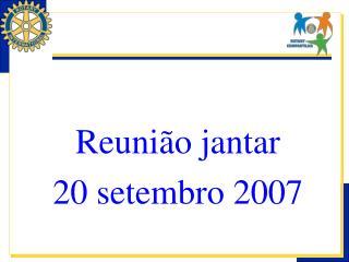 Reunião jantar  20 setembro 2007