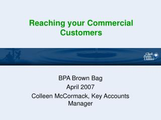 Reaching your Commercial Customers