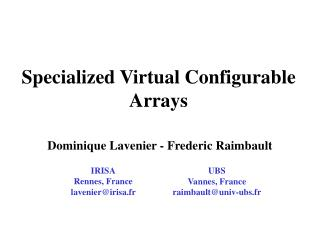 Specialized Virtual Configurable Arrays