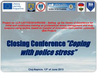 """Closing Conference """" Coping with police stress """""""