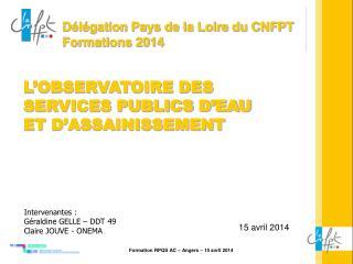 Délégation Pays de la Loire du CNFPT                 Formations 2014