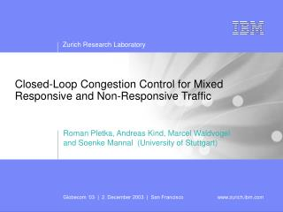Closed-Loop Congestion Control for Mixed Responsive and Non-Responsive Traffic