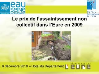 Le prix de l'assainissement non collectif dans l'Eure en 2009