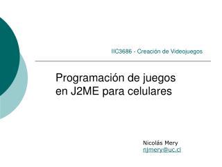 IIC3686 - Creaci�n de Videojuegos