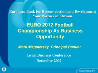 EURO 2012 Football Championship As Business Opportunity