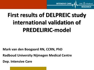 First results of DELPREIC study international validation of PREDELIRIC-model
