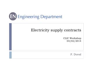 E lectricity  supply  contracts CLIC Workshop 04/02/2014