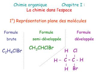 Chimie organiqueChapitre I :  La chimie dans l�espace
