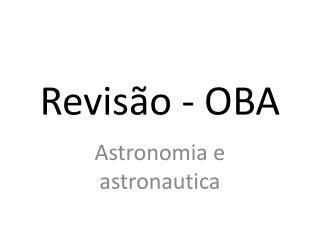 Revisão - OBA