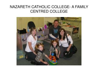 NAZARETH CATHOLIC COLLEGE- A FAMILY CENTRED COLLEGE
