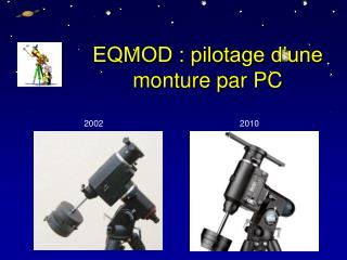EQMOD : pilotage d'une monture par PC