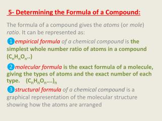 5- Determining the Formula of a Compound: