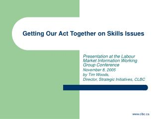 Getting Our Act Together on Skills Issues