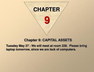 Chapter 9: CAPITAL ASSETS