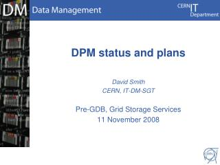 DPM status and plans