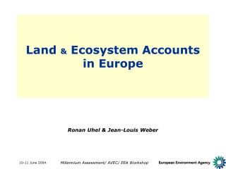 Land  &  Ecosystem Accounts  in Europe