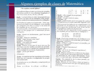 Algunos ejemplos de clases de Matemática