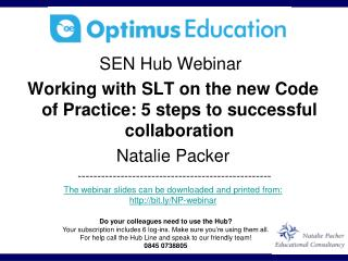 SEN Hub Webinar  Working with SLT on the new Code of Practice: 5 steps to successful collaboration