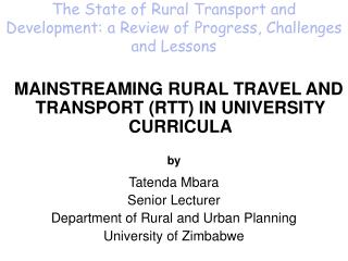 The State of Rural Transport and Development: a Review of Progress, Challenges and Lessons