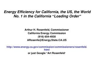 "Energy Efficiency for California, the US, the World No. 1 in the California  "" Loading Order """