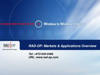 RAD-OP: Markets & Applications Overview
