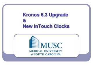 Kronos 6.3 Upgrade  &  New InTouch Clocks