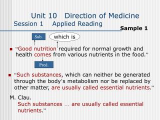 Unit 10   Direction of Medicine Session 1    Applied Reading