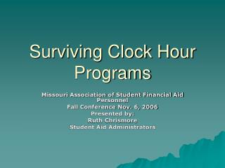 Surviving Clock Hour Programs