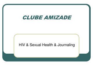 CLUBE AMIZADE