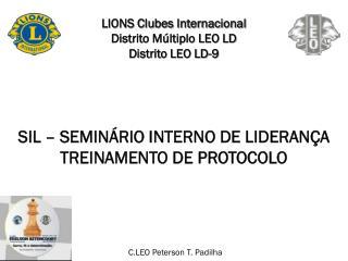 LIONS Clubes Internacional Distrito Múltiplo LEO LD Distrito LEO LD-9