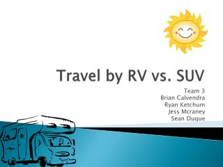 Travel by RV vs. SUV