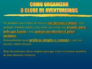 COMO ORGANIZAR O CLUBE DE AVENTUREIROS
