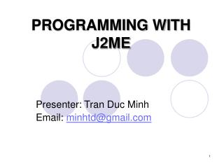 PROGRAMMING WITH J2ME