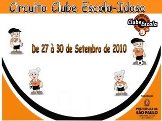 Circuito Clube Escola-Idoso