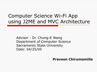 Computer Science Wi-Fi App using J2ME and MVC Architecture
