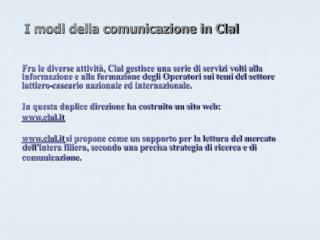 I modi della comunicazione in Clal