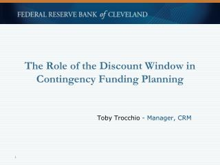 The Role of the Discount Window in Contingency Funding Planning