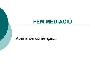 FEM MEDIACIÓ