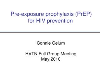 Pre-exposure prophylaxis PrEP for HIV prevention