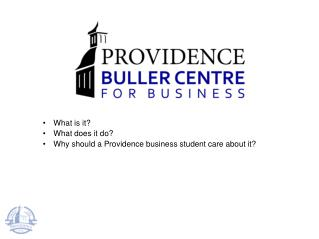 What is it? What does it do? Why should a Providence business student care about it?