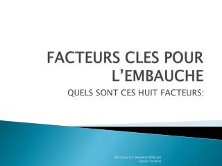 FACTEURS CLES POUR L�EMBAUCHE