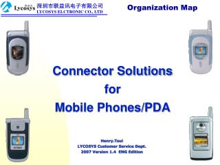 Connector Solutions  for  Mobile Phones/PDA