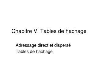 Chapitre  V.  Tables de hachage