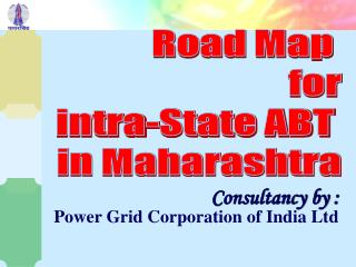 Road Map  for  intra-State ABT  in Maharashtra