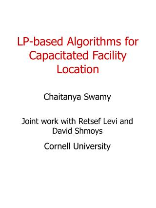 LP-based Algorithms for Capacitated Facility Location