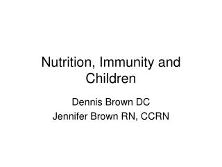 Nutrition, Immunity and Children