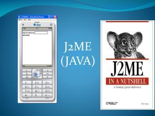 J2ME (JAVA)